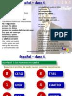 Números en español, formación del plural y pronombre demostrativos
