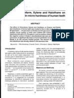 Effect of Chloroform, Xylene, And Halothane on Enamel and Dentin Microhardness of Human Teeth