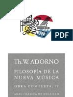 Adorno - Filosofía de la nueva música. Akal.