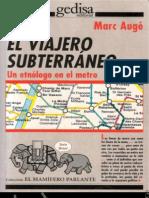 El Viajero Subterraneo Un Etnologo en El Metro