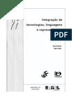 Integração de tecnologias, linguagens e representações