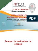 Semana 5- Evaluacion y Diagnostico de Los Problemas de Lenguaje