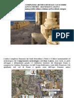 Francigena, Catacombe SS Marcellino e Pietro. Mausoleo S Elena e l'Ecomuseo Casilino Ad Duas Lauros