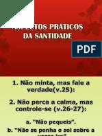 ASPECTOS PRÁTICOS DA SANTIDADE