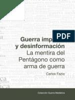 Guerra, imperialismo y desinformación - Carlos Fazio