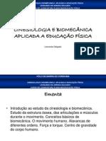 Aula01(Introdução ao Estudo da Biomecânica e Cinesiologia Aplicada a Educação Física)