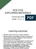 Sce 3103 (Exploring Materials)