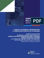 Libro Jornadas CEEPADE-FES. Consejo Sudamericano de Defensa. Publicación del Ministerio de Defensa. Republica Argentina. 2010