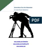 Kit De Sobrevivência Para Um Videomaker