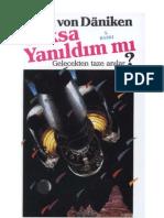 Erich Von Daniken - Yoksa Yanıldım Mı