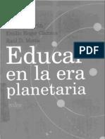 Morin Edgar - Educar en La Era Planetaria