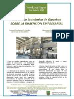 Desarrollo Economico de Gipuzkoa. SOBRE LA DIMENSION EMPRESARIAL (Es) Economic Development in Gipuzkoa. ON THE SIZE OF ENTERPRISES (Es) Gipuzkoaren Ekonomi Garapena. ENPRESEN NEURRIAZ (Es)