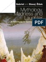 Gabriel Markus, Zizek Mythology Madness and Laughter Subjectivity German Idealism