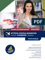 Informator 2012 - Studia Podyplomowe - Wyższa Szkoła Bankowa w Poznaniu Wydział Zamiejscowy w Chorzowie