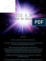 2012 a.D. Rumour or Reality
