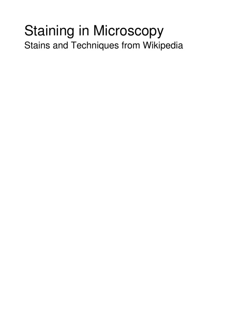 staining in microscopy stains and techniques from wikipedia