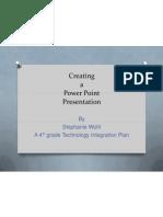 Stephanie Wohl PPT Creation