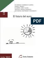 El futuro del euro (Libro Marron 2012)