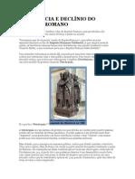 DECADÊNCIA E DECLÍNIO DO IMPÉRIO ROMANO