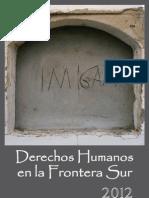 Derechos Humanos en La Frontera Sur 2012