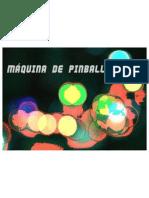 Apresentação Máquina de Pinball