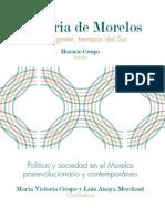 8. Política y sociedad en el Morelos posrevolucionario y contemporáneo, María Victoria Crespo / Luis Anaya Merchant  (coords.)