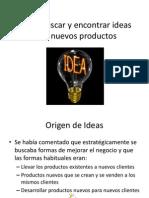 Como Buscar y Encontrar Ideas Para Oportunidades de Nuevos Productos Clase 9