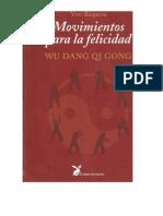 Movimientos Para La Felicidad Wu Dang Qi Gong - Yves Requena Completo