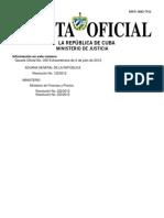 Resoluciones 122/2012 de Aduana de la República de Cuba y 222 y 223 del Ministerio de Finanzas y Precios de 2 de julio de 2012