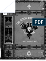 The Russo-Turkish War - Including an Account of the Rise and Decline of the Ottoman Power