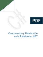 Concurrencia y distribución en la plataforma .NET