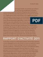 Rapport d'activité 2011 - Fondation pour la Mémoire de la Shoah