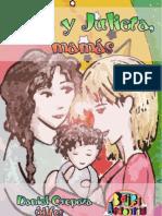 Rosa y Julieta, mamás, Daniel Oropeza
