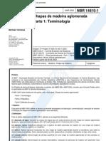 NBR 14810 - Chapas de Madeira Aglomerada - Parte 1 Terminologia
