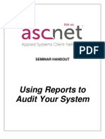 Using Reports to Audit Your System