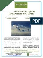 Desarrollo Economico de Gipuzkoa. DEFICIENCIAS ESTRUCTURALES (Es) Economic Development in Gipuzkoa. STRUCTURAL DEFICIENCIES (Es) Gipuzkoaren Ekonomi Garapena. EGITURAZKO HUTSUNEAK (Es)