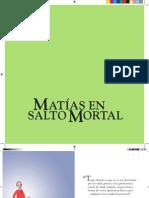 Colección de cuentos de Infantiles Kipatla. Matías en salto mortal.
