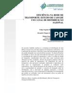 EFICIÊNCIA NA REDE DE TRANSPORTE - ESTUDO DE CASO DE UM CANAL DE DISTRIBUIÇÃO SAZONAL