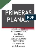 Primeras Planas Nacionales y Cartones 10 Julio 2012