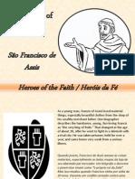 São Francisco de Assis - St Francis of Assisi