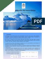 Cromatografia de Troca Iônica - Slides - Apresentação Resumida