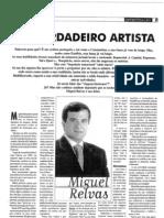 Miguel Relvas - UM VERDADEIRO ARTISTA