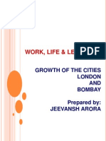 Work Life and Leisure - Bombay vs. London