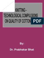 Knitting Technological on Quality of Cotton Yarn