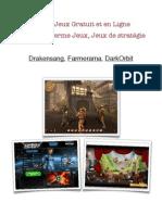 Jouer gratuitement en ligne les meilleurs  jeux d'action, mmorpg, jeux de stratégie !