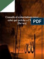 Conseils et exhortations pour celui qui prêche a l'Islam [Da'wa]