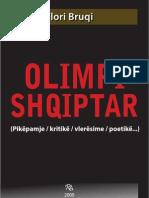OLIMPI SHQIPTAR (Pikëpamje / kritikë / vlerësime / poetikë...) Flori Bruqi