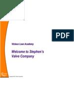 4. Stephen's Valve Company