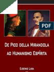 Lara Eugenio - Pico de La Mirandola e o Humanismo Espirita - Pense