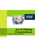 Art of Making Presentations